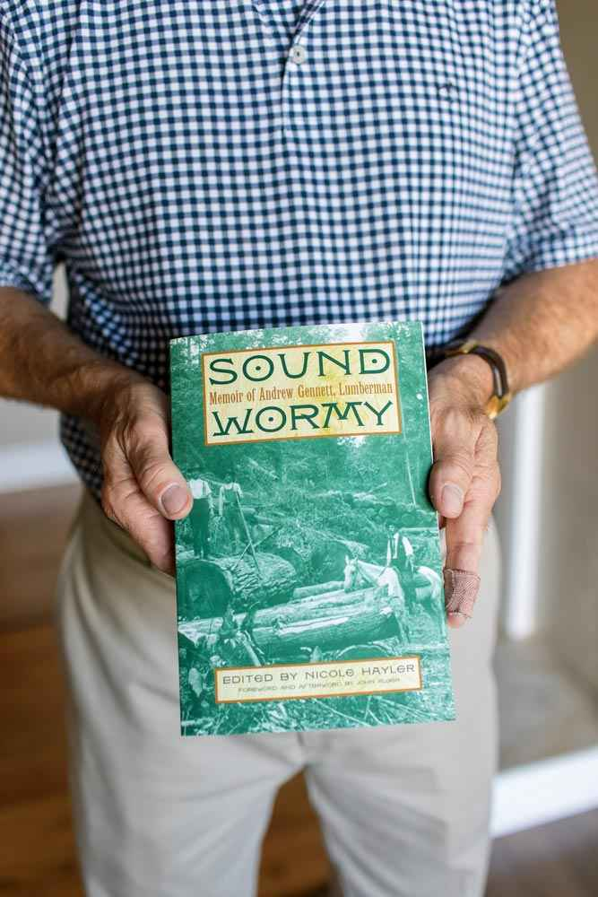 Sound Wormy - Memior of Andrew Gennett, Lumberman